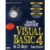 Teach yourself Visual Basic 4 in 21 days. Third edition