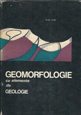 Geomorfologie cu elemente de geologie - Petre Cotet foto