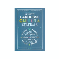 Le Petit Larousse Cultura generala