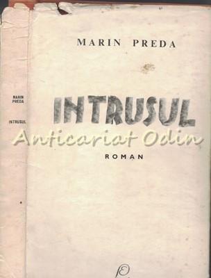 Intrusul. Roman - Marin Preda