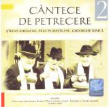 CD: Ștefan Iordache, Nelu Ploieșteanu, Gheorghe Dinică – Cântece de petrecere 2