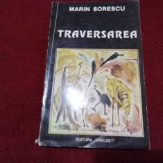 MARIN SORESCU - TRAVERSAREA