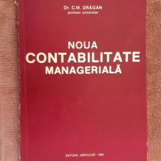 NOUA CONTABILITATE MANAGERIALA  C. M. Dragan