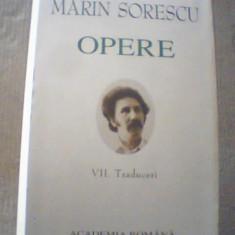 Marin Sorescu - OPERE { volumul VII - TRADUCERI } / 2007