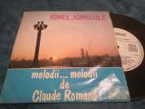 Cumpara ieftin VINIL MELODII DE CLAUDE ROMANO IONEL,IONELULE RAR!!! EDC 10548 DISC STARE FB