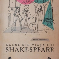 SCENE DIN VIATA LUI SHAKESPEARE - MIHNEA GHEORGHIU