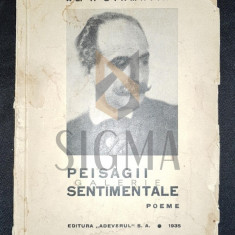 STAMATIAD ALEXANDRU TEODOR (Autograf!) - PEISAGII SENTIMENTALE (Poeme), 1935, Bucuresti