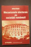 MECANISMELE ELECTORALE ALE SOCIETATII ROMANESTI - ALFRED BULAI