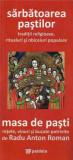 Sarbatoarea Pastilor / Masa de Pasti. Reeditare | Radu Anton Roman, Paideia