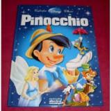 Carte vintage povesti copii 2010,PINOCCHIO,DISNEY,EGMOND,Colectia CLASIC,T.GRAT
