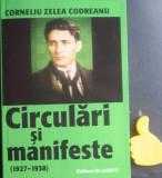Circulari si manifeste Corneliu Zelea Codreanu