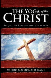 The Yoga of the Christ: (A Gnostic Audio Selection, Includes Free Access to Streaming Audio Book)