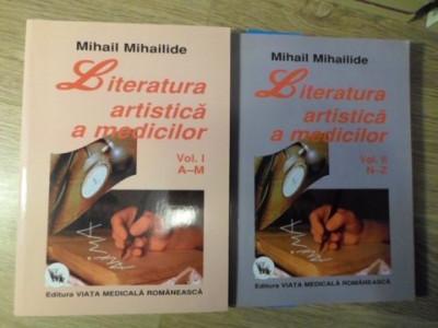 LITERATURA ARTISTICA A MEDICILOR VOL.1-2 A-Z. REPERE BIBLIOGRAFICE, REFERINTE CR foto