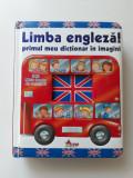 Limba engleză. Primul meu dicționar în imagini