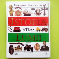 Istoria Lumii - Atlas - Plantagenet Somerset Fry - Istorie