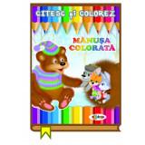 Citesc si colorez - Manusa colorata |