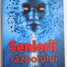 SENIORII RAZBOIULUI de GERARD KLEIN , 2008