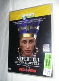 DVD,DISCOVERY CHANNEL-NEFERTITI-REGINA EGIPTULUI-Venerata de Rege,T.GRATUIT