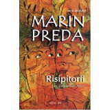 Risipitorii | Marin Preda, Cartex