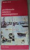 PROBLEMELE ESTETICII CONTEMPORANE-JEAN-MARIE GUYAU,BUCURESTI 1990