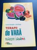 Terapii de Vara - Carmen Gheorghe, Doris Oarga, editura Lux Sublima, 2016