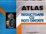 Atlas reductoare cu roţi dinţate