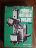 Tehnologia produselor din carne - I. Otel / R3P4S, Alta editura