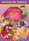 Cei trei purcelusi, Peter Pan, Ali Baba si cei patruzeci de hoti |, Kreativ