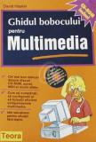 Ghidul bobocului pentru Multimedia