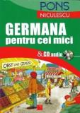 Germana pentru cei mici cu CD audio | Annemarie Pahom-Lihaciu, Anca Natalia Florea