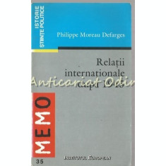 Relatii Internationale Dupa 1945 - Philippe Moreau Defarges