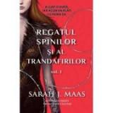 Regatul spinilor si al trandafirilor vol. 1 - Sarah J. Maas