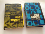 ISTORIA MATEMATICII -DOUA VOLUME - N. MIHAILEANU,RF10/3