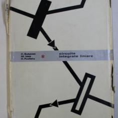 CIRCUITE INTEGRATE LINIARE de C. BULUCEA ...H. PROFETA , 1975