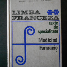 ADA HECHT - LIMBA FRANCEZA TEXTE DE SPECIALITATE. MEDICINA SI FARMACIE volumul 2