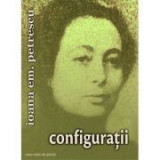 Configuratii - Ioana Em. Petrescu