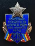 Insigna rara Concursul formatiilor artistice din armata - 1962 - militara