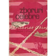Zboruri Celebre - Ing. Constantin C. Gheorghiu