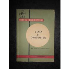 ADRIANA DECULESCU - VIATA SI DRAGOSTEA