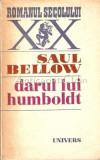 Cumpara ieftin Darul Lui Humboldt - Saul Bellow, 1979