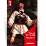 Haiducii - Panait Istrati