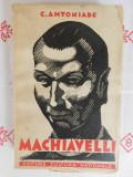 Machiavelli-C Antoniade-Editura Cultura Nationala