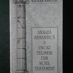 WILLIAM BARCLAY - ANALIZA SEMANTICA A UNOR TERMENI DIN NOUL TESTAMENT