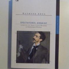 SPECTATORUL ANGAJAT-RAYMOND ARON