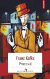 Cumpara ieftin Procesul/Franz Kafka