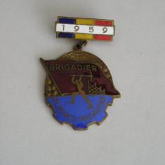 BIC - 5 - COMUNISTA - INSCRIPTIA BRIGADIER AL MUNCII PATRIOTICE - 1959
