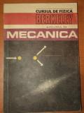 CURSUL DE FIZICA BERKELEY, VOLUMUL I ,MECANICA , 1981