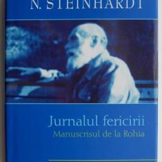 Jurnalul fericirii. Manuscrisul de la Rohia – N. Steinhardt