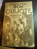 Cervantes - Don Quijote ,interbelica , vol. II ,trad. Al.Iacobescu Ed.Cugetarea