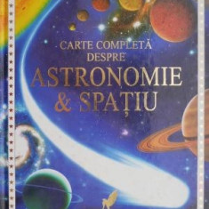 Carte completa despre astronomie si spatiu – Lisa Miles, Alastair Smith